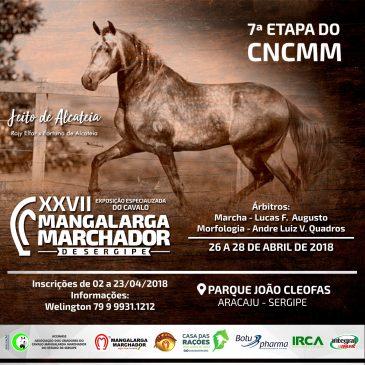 XXVII EXPOSIÇÃO ESPECIALIZADA DA ACCMMSE e 7ª ETAPA DO CNCMM
